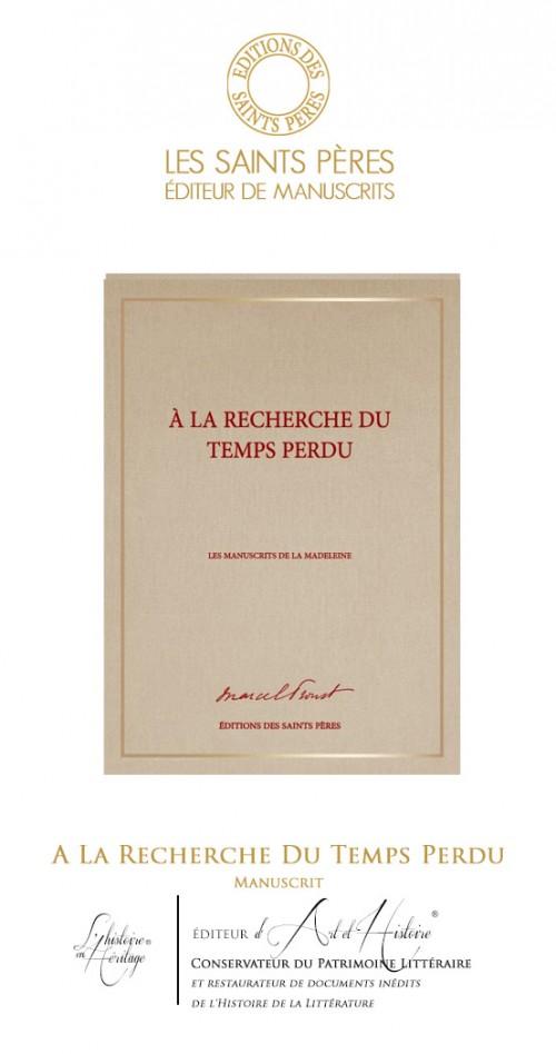 A la Recherche du Temps Perdu - Le Manuscrit Historique