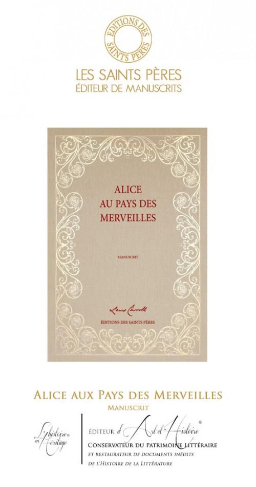 Alice aux Pays des Merveilles - Le Manuscrit Historique