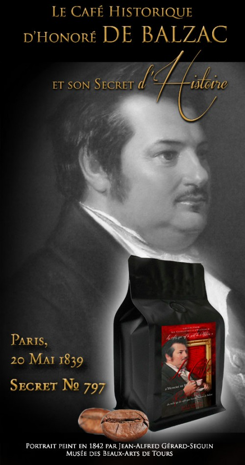 Historical Coffee Blend, « Honoré de Balzac, Paris 1839 »