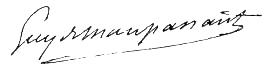 Historiae Signature de Guy de Maupassant